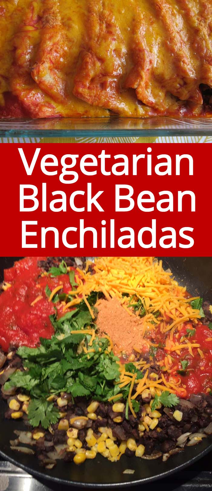 These vegetarian black bean and cheese enchiladas are amazing! So cheesy and flavorful!  Taste like the ones in a Mexican restaurant!