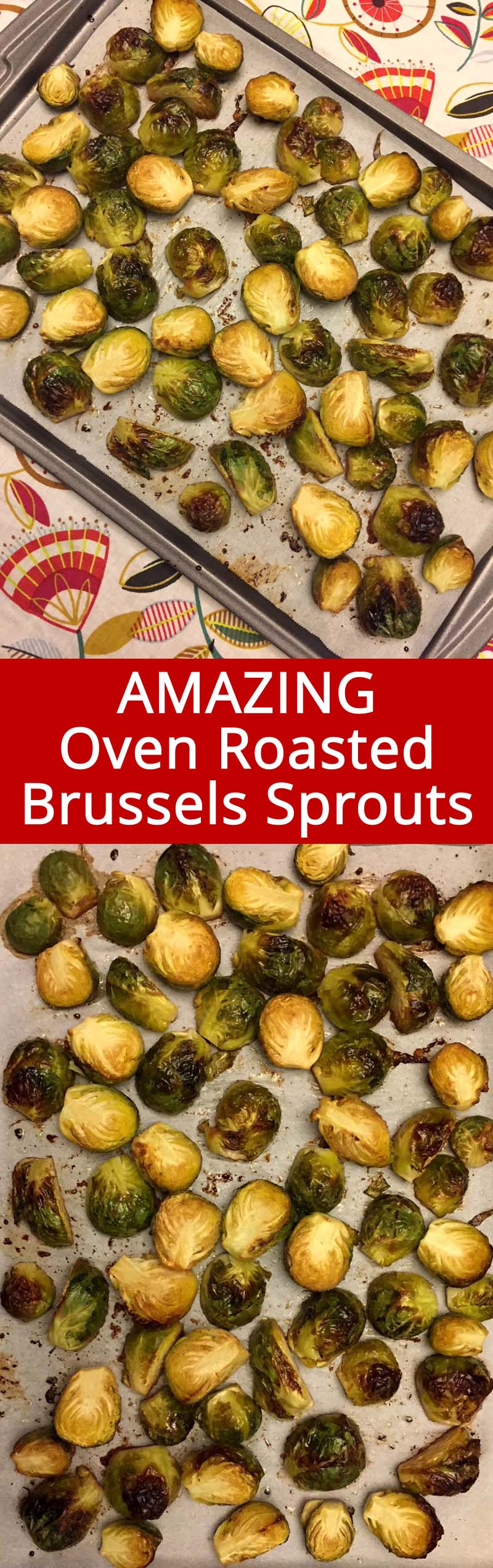 These oven roasted brussels sprouts are so easy to make and taste amazing! This is my favorite way to eat brussels sprouts!  Healthy and yummy!
