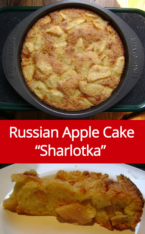"Russian Apple Cake Recipe a.k.a ""Sharlotka"" - super easy!"