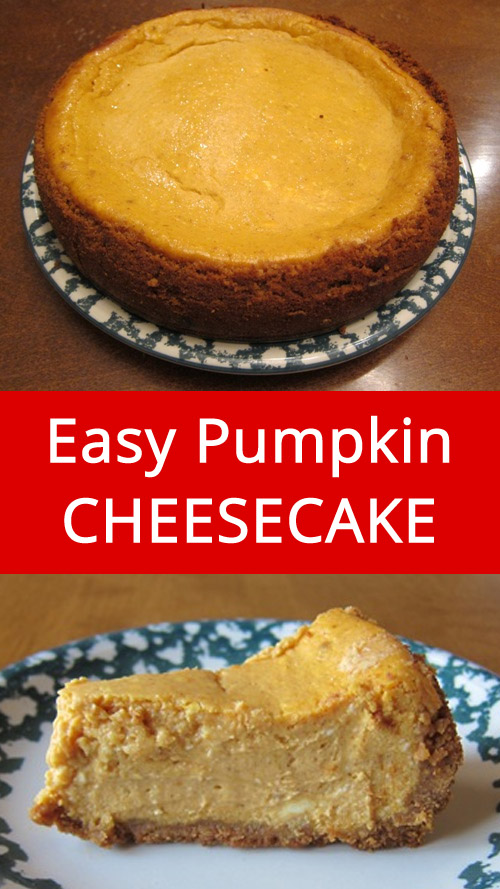 Easy Pumpkin Cheesecake - this is the best and easiest pumpkin cheesecake recipe ever!