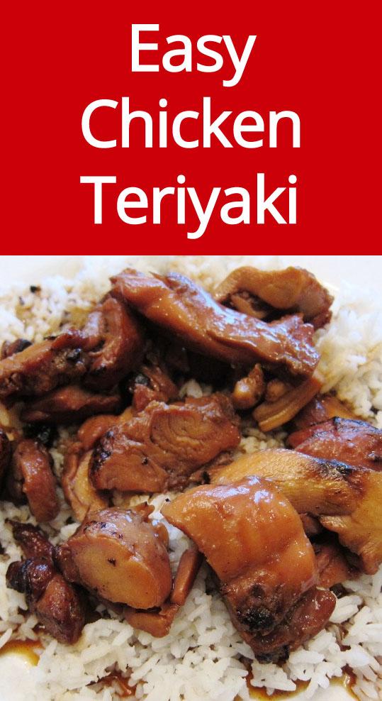 Easy Homemade Chicken Teriyaki Recipe - tastes exactly like the chicken teriyaki from the restaurant!