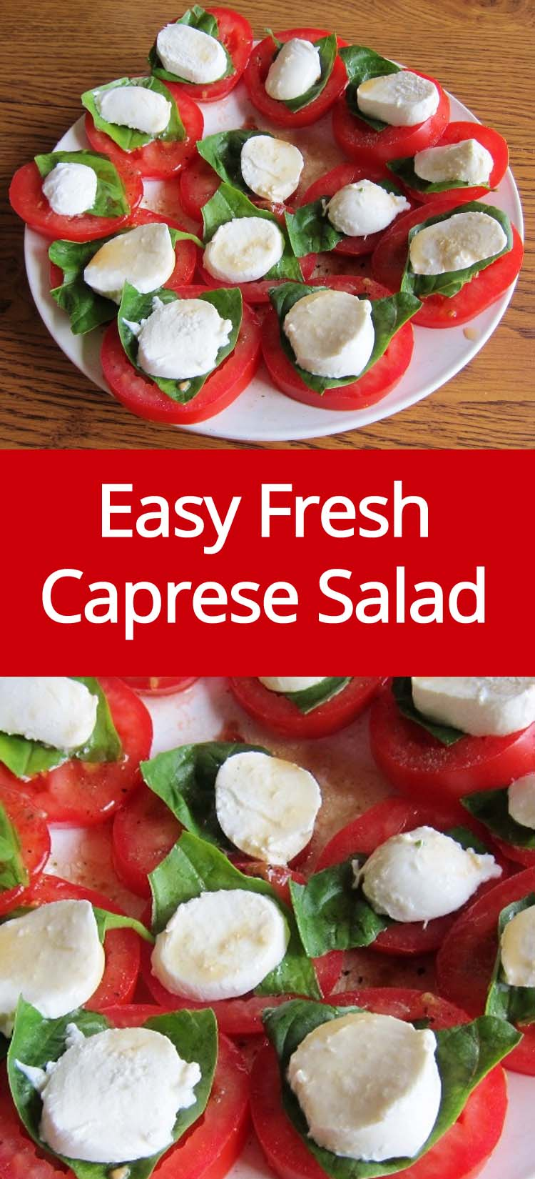Caprese Salad Recipe With Fresh Tomatoes, Basil and Mozzarella Cheese | MelanieCooks.com