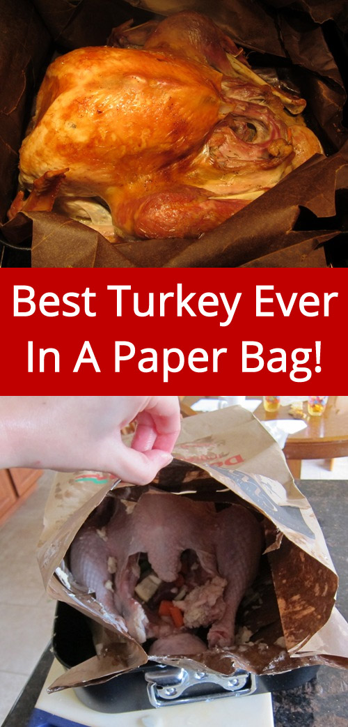 Best Turkey Recipe In Brown Paper Bag I Ll Never Make Thanksgiving Any