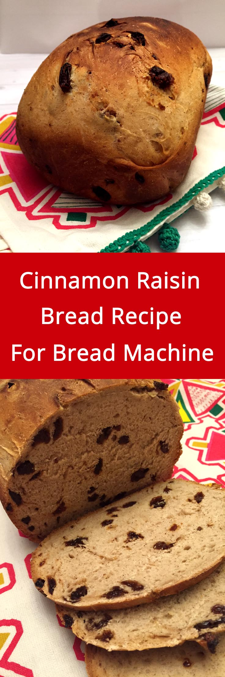 Cinnamon Raisin Bread Recipe For Bread Machine - Melanie Cooks