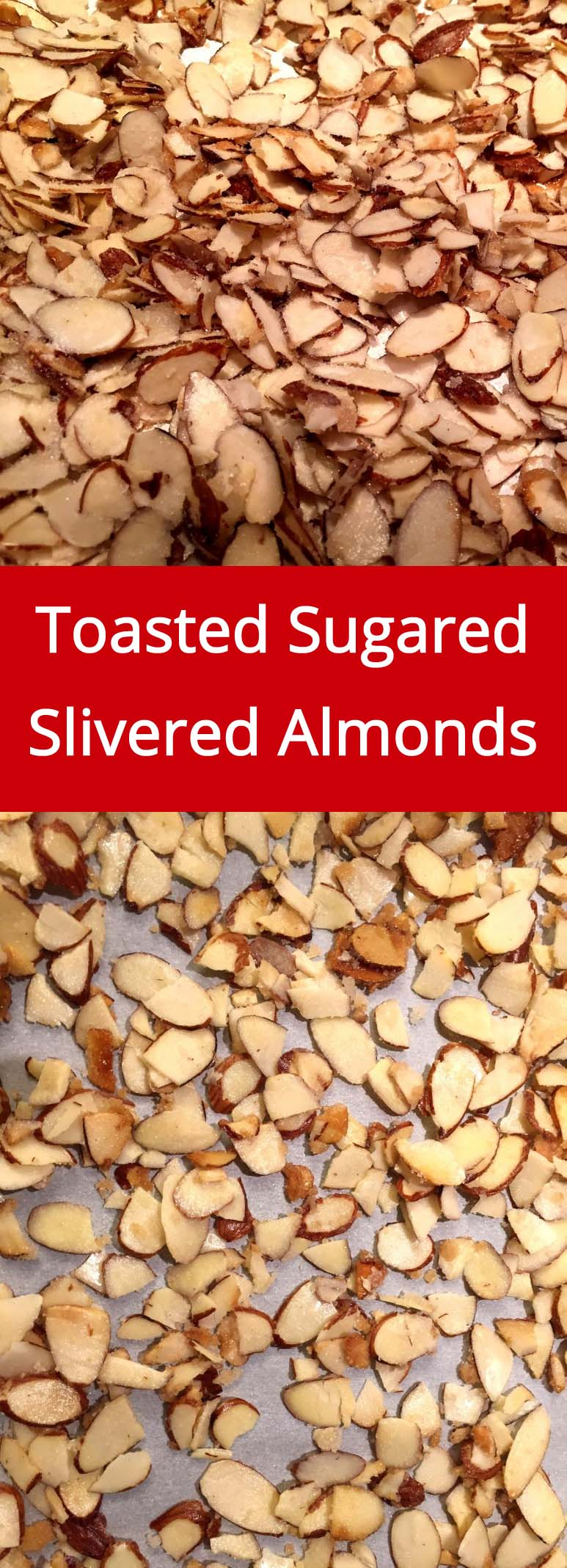 Toasted Sugared Slivered Almonds Recipe - they are so crunchy and addictive!  Perfect as a salad topping! | MelanieCooks.com