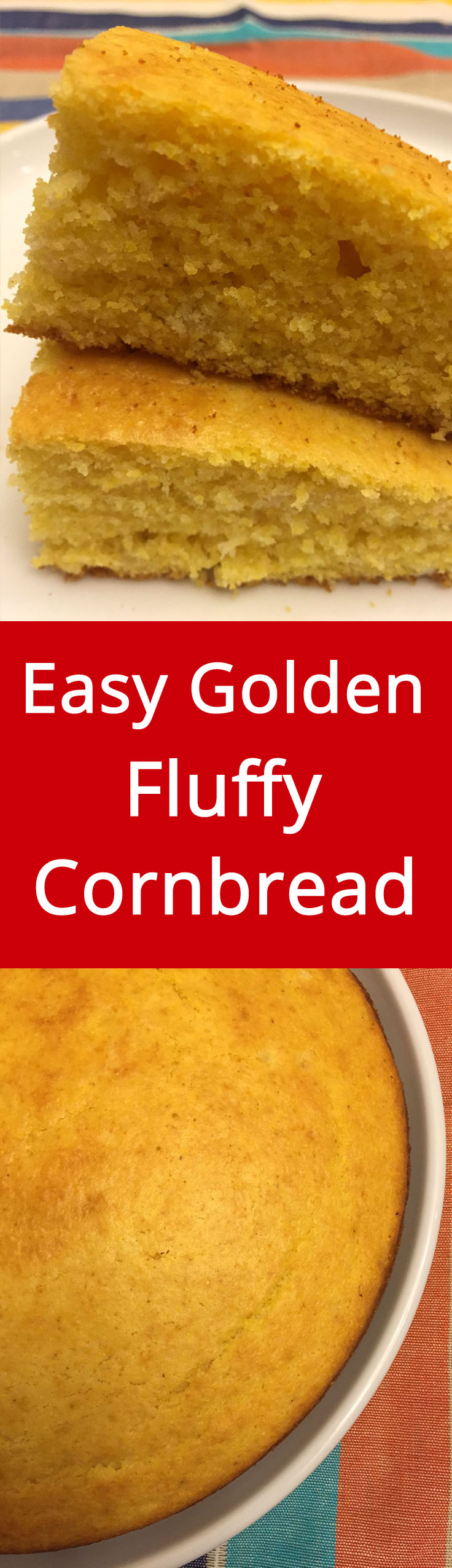 This easy cornbread recipe makes delicious fluffy cornbread that is ...