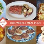 Free Weekly Meal Plan - Week 6