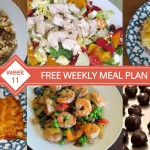 FREE Weekly Meal Plan - Week 11 Dinner Ideas