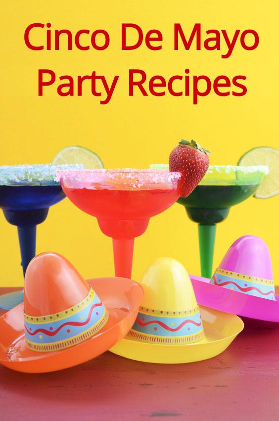 Cinco De Mayo Celebration - Mexican Recipes And Party Food Ideas! #cincodemayo #party #mexican