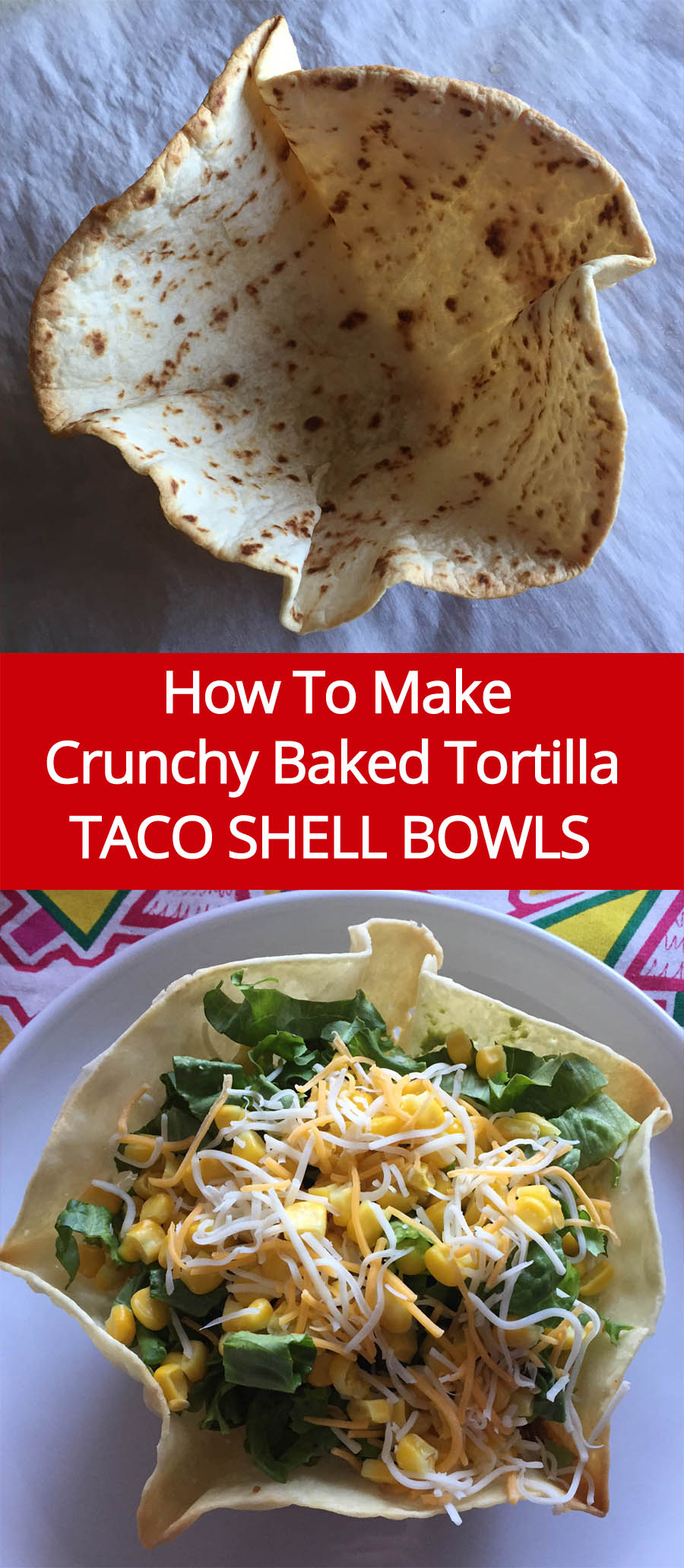 These homemade tortilla taco shell bowls will take your taco salad to the whole new level! So crunchy and yummy! Great for a taco bar too!