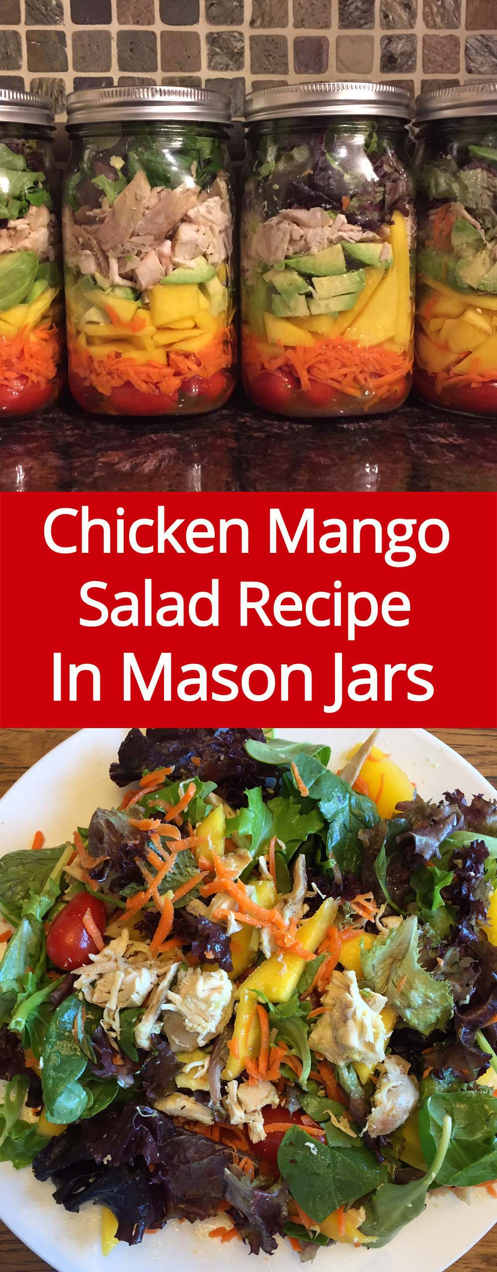 Chicken Mango Mason Jar Salad Recipe - these mason jar salads stay fresh for 5 days!  Genius idea, must try this!