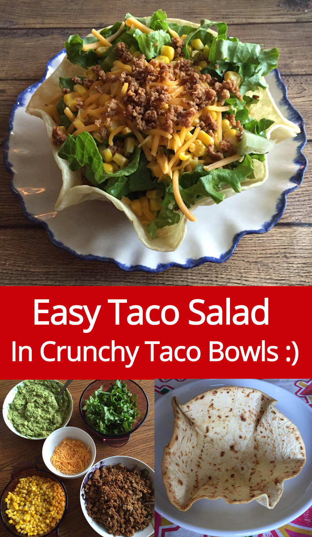 Taco Salad Recipe In Crunchy Baked Taco Shell Bowls - Easy, Healthy and Delicious!