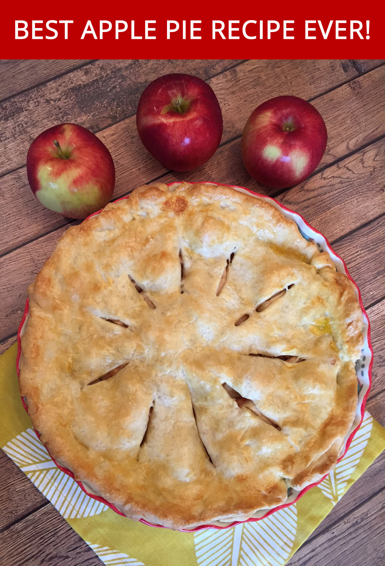 Best Apple Pie Recipe Ever Easy And Made From Scratch Melanie Cooks