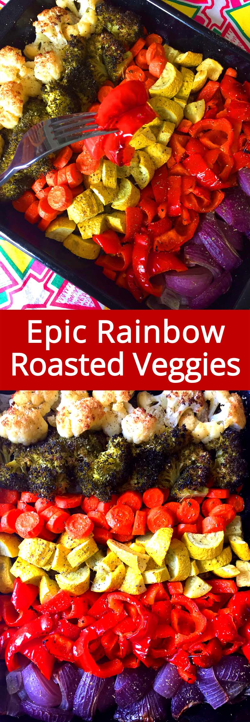 What a great idea! These rainbow roasted vegetables are epic! Super easy to make, so colorful, healthy and yummy! Everyone loves oven roasted rainbow veggies!