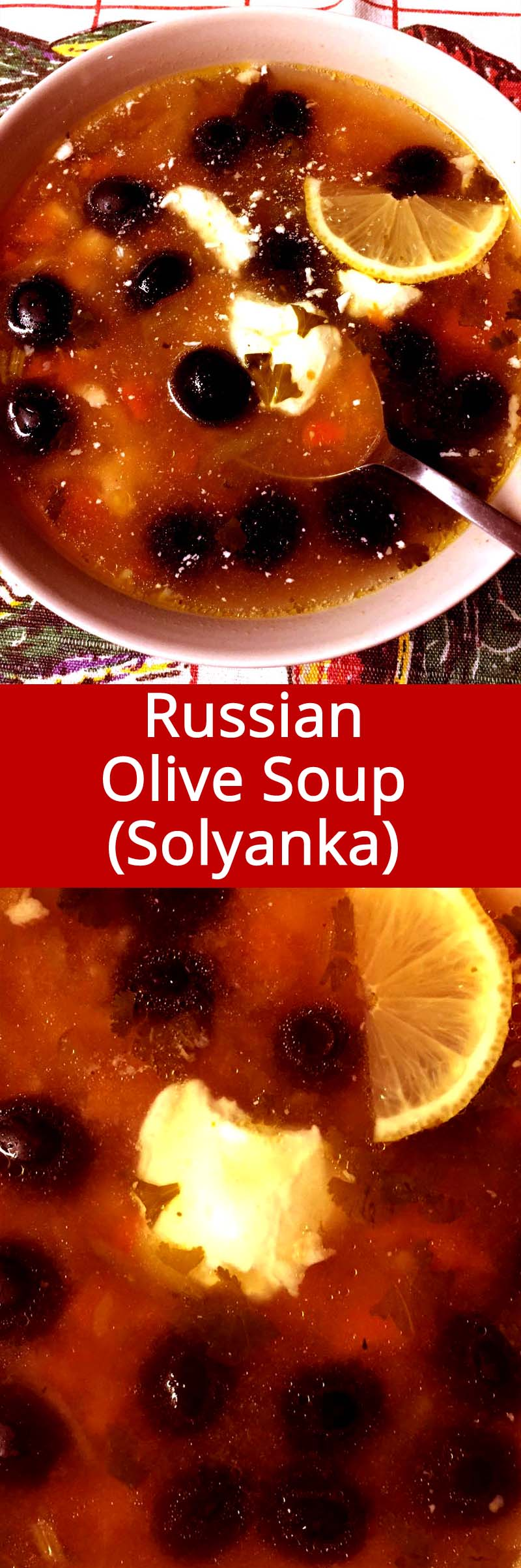This is an authentic Russian recipe for Russian Olive Soup (called