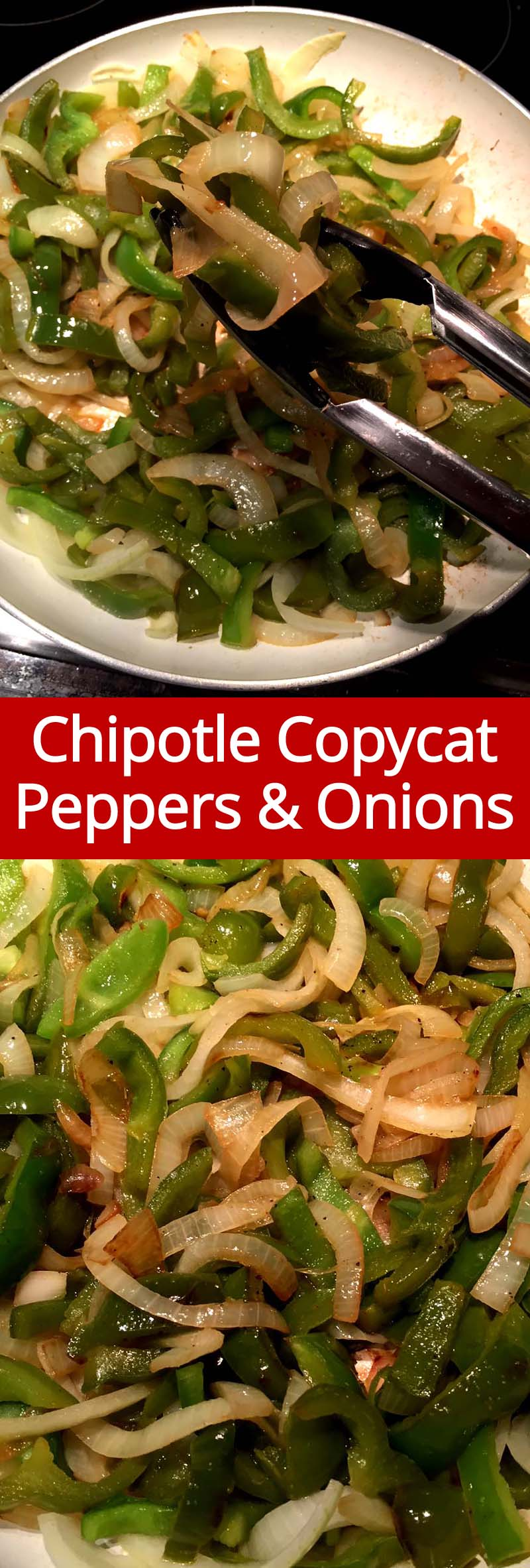 Love Chipotle's grilled peppers and onions fajitas?  Now you can make a huge batch of them at home for a fraction of a price! This Chipotle copycat peppers and onions recipe is so easy and yummy!