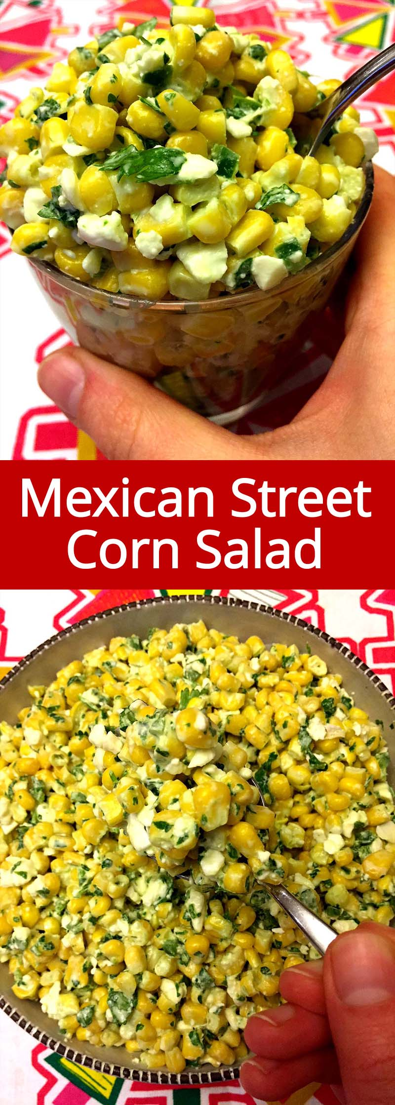 This Mexican street corn salad recipe is amazing! So refreshing and bursting with flavor! This is an authentic Mexican recipe, truly the best Mexican street corn salad ever!