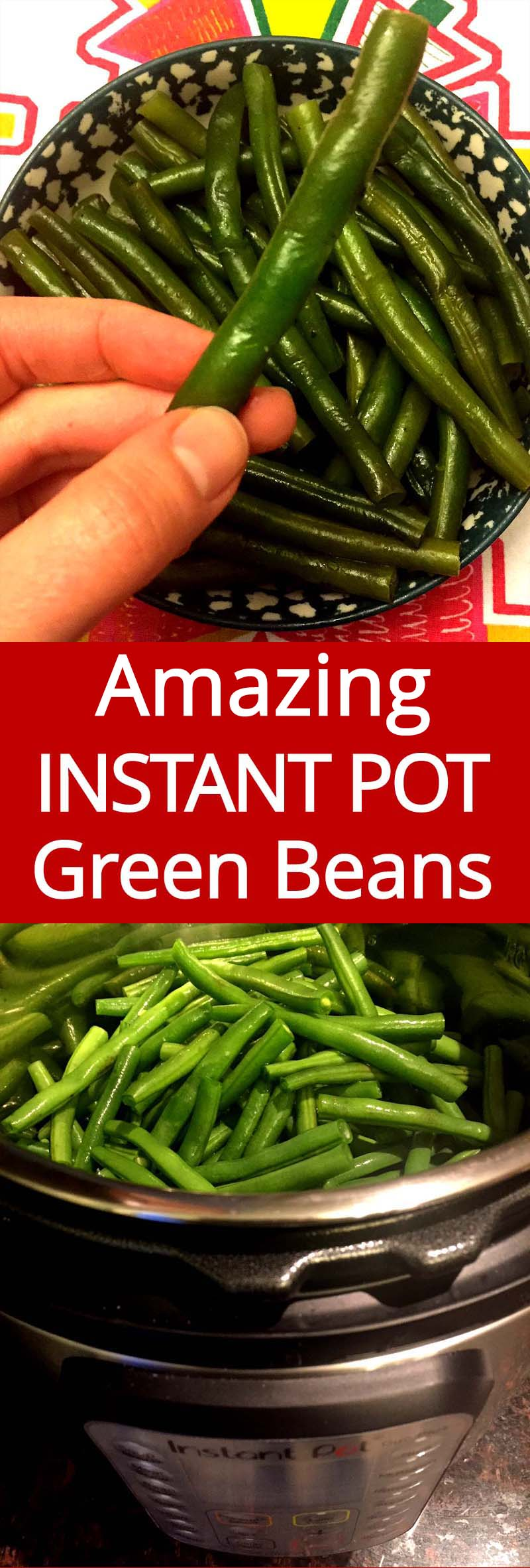 I love cooking green beans in my Instant Pot! Instant Pot steamed green beans are amazing! Perfectly crunchy and yummy!