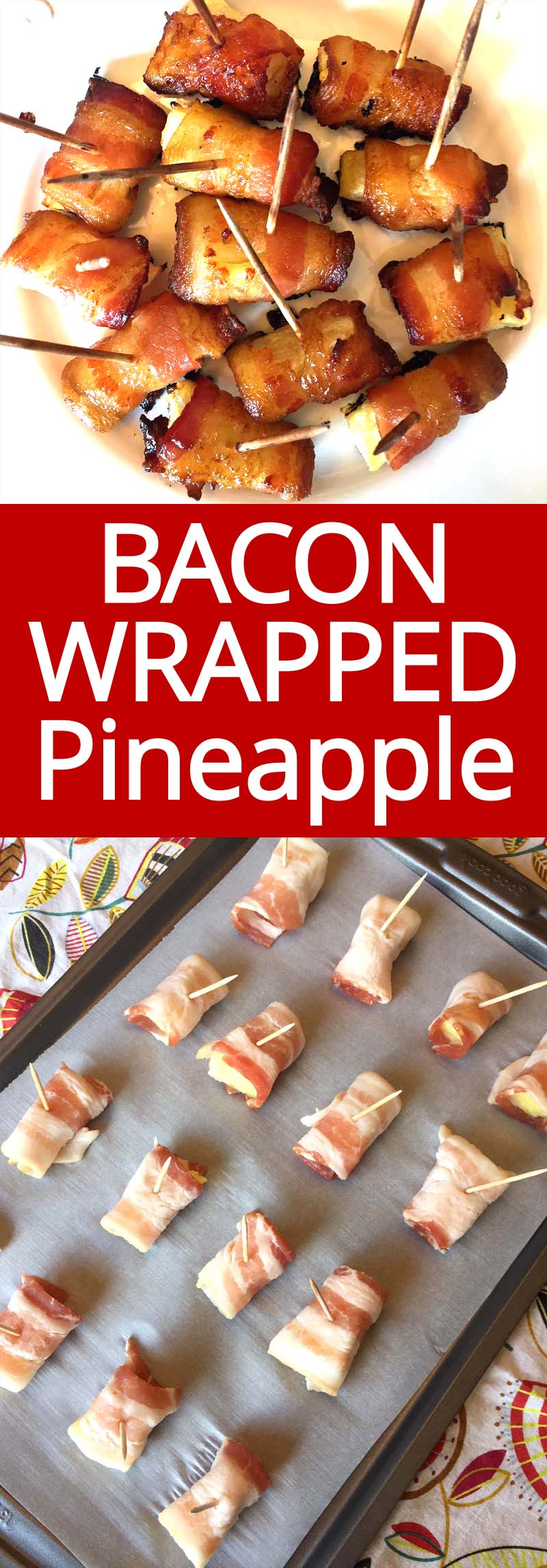 I love these bacon wrapped pineapple bites!  They taste mouthwatering! This is my go-to party appetizer!