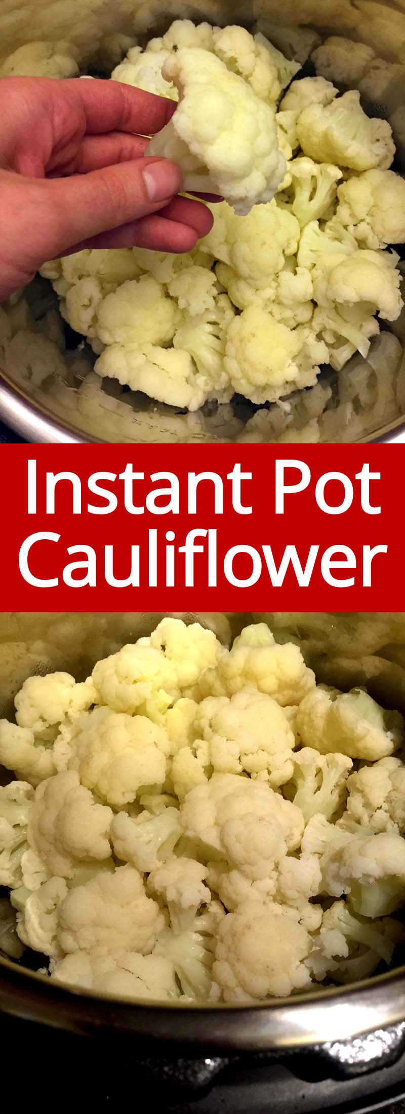 Instant Pot cauliflower is perfectly cooked, I love it! This is the only way I'll make steamed cauliflower from now on! Instant Pot rules!