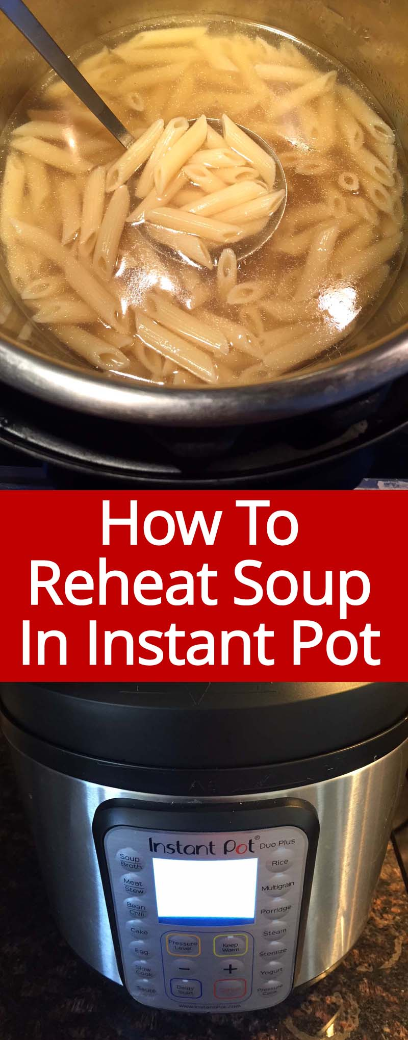 How to reheat soup in Instant Pot! This method is the quickest and easiest way to reheat soup, such a time saver!