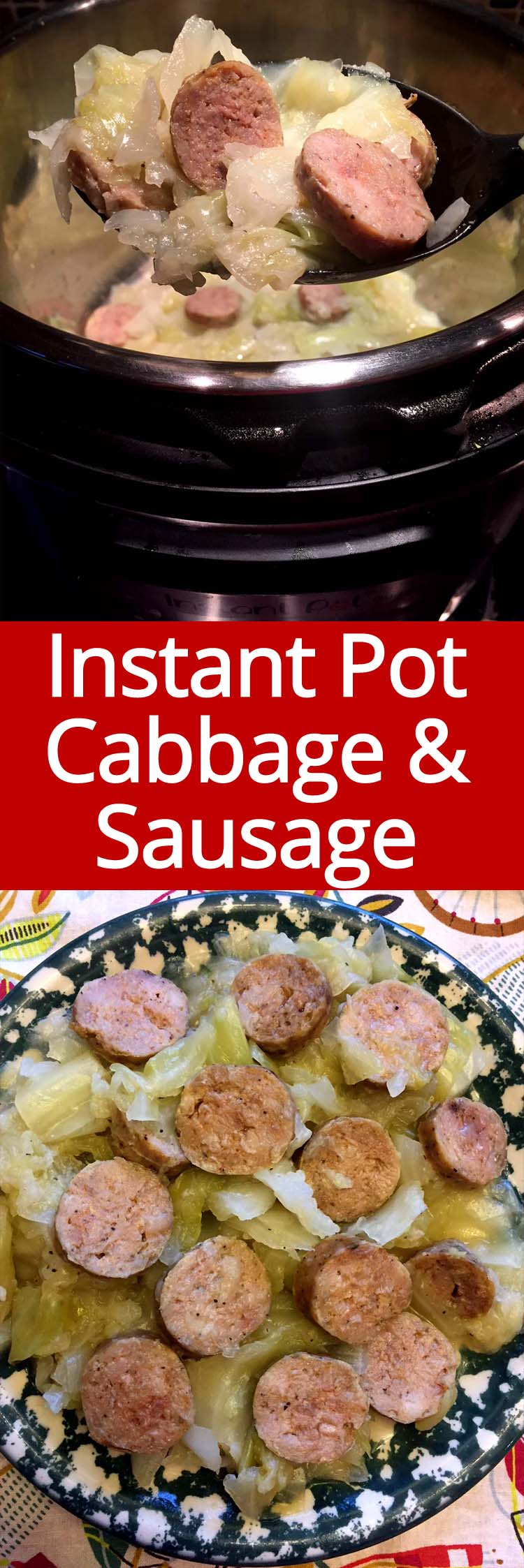 Instant Pot cabbage and sausage is the easiest dinner ever! Ready in 10 minutes! I love my Instant Pot!