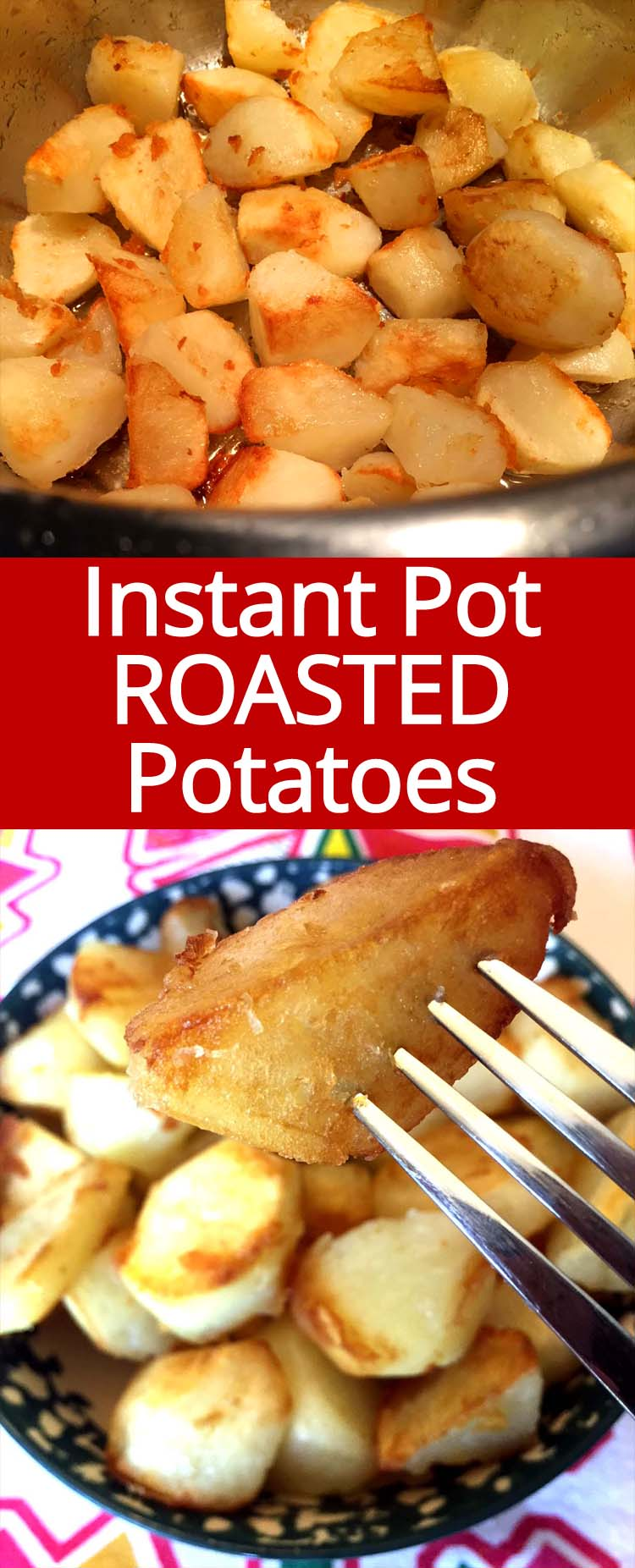 These Instant Pot roasted potatoes are amazing! It's 4 times faster than roasted them in the oven! Instant Pot is a game changer! We love these roasted potatoes!