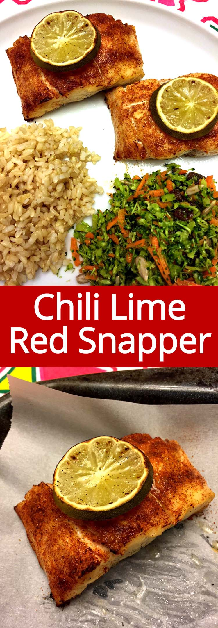 This baked red snapper with chili powder and lime is so easy to make and tastes amazing!