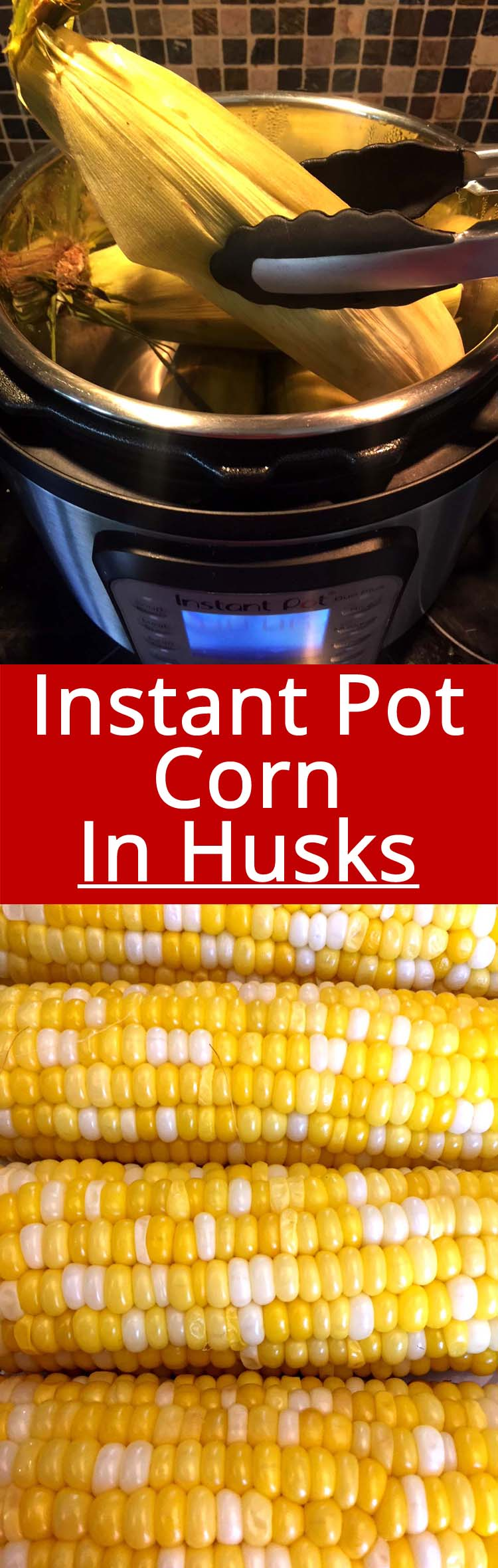 Instant Pot corn on the cob in the husk is the easiest way to cook corn ever! Throw corn in the husk in the Instant Pot and take out the juiciest yummiest corn - amazing!