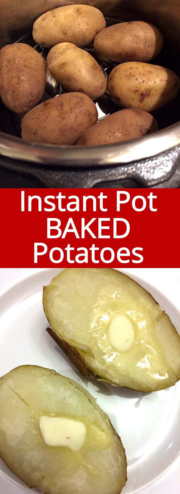 These Instant Pot baked potatoes are amazing! Taste exactly like oven baked potatoes and ready in 20 minutes!