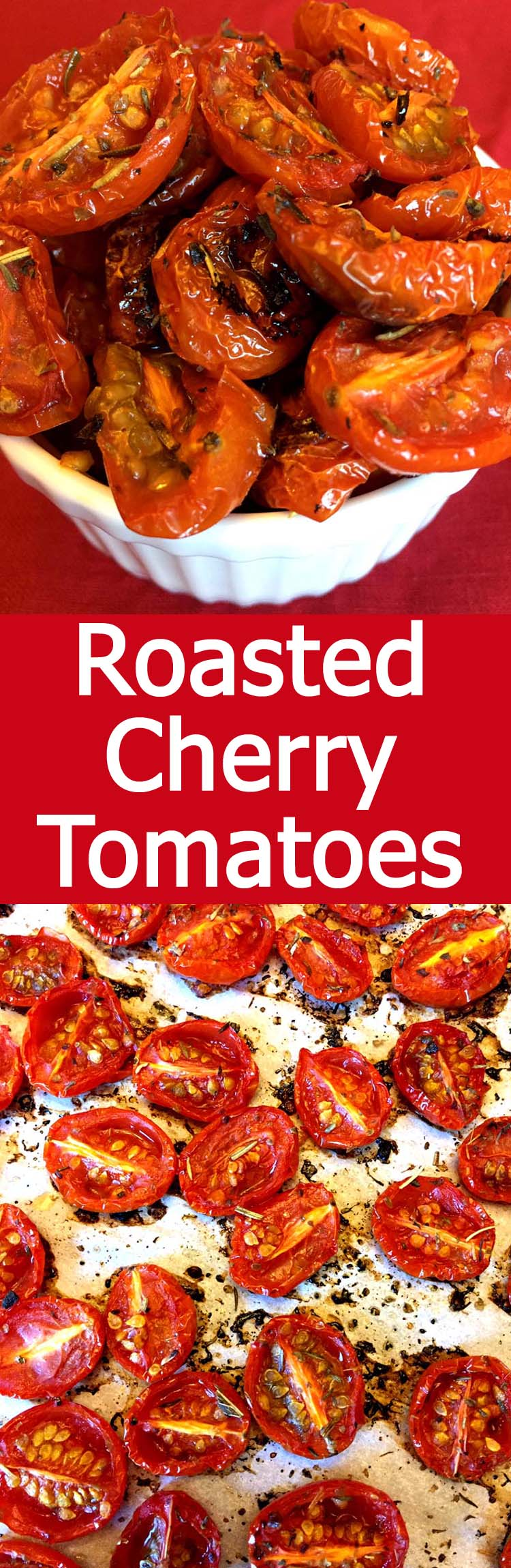 These oven roasted cherry tomatoes are amazing! So easy to make and such deep flavor!